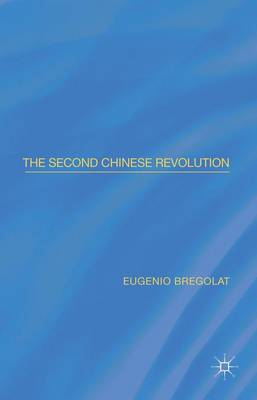 The Second Chinese Revolution (Hardback)