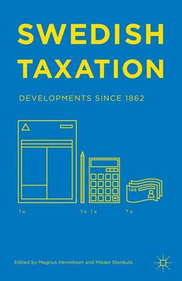 Swedish Taxation: Developments since 1862 (Hardback)