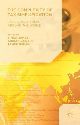 The Complexity of Tax Simplification: Experiences From Around the World (Hardback)