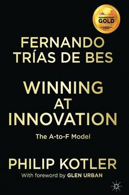 Winning At Innovation: The A-to-F Model (Paperback)