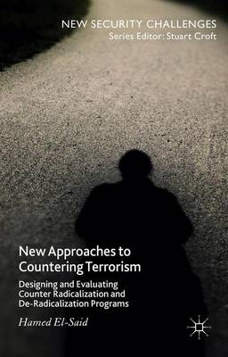 Cover New Approaches to Countering Terrorism: Designing and Evaluating Counter Radicalization and De-Radicalization Programs - New Security Challenges