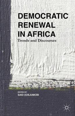 Democratic Renewal in Africa: Trends and Discourses (Hardback)