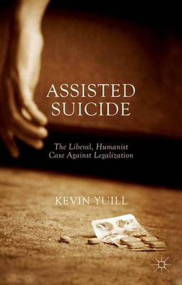 Cover Assisted Suicide: The Liberal, Humanist Case Against Legalization