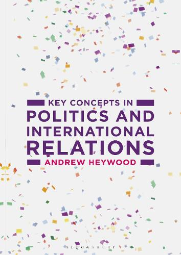 Key Concepts in Politics and International Relations - Palgrave Key Concepts (Paperback)