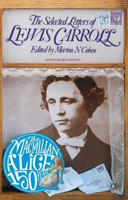 The Selected Letters of Lewis Carroll (Paperback)