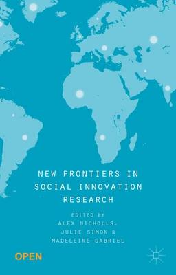 New Frontiers in Social Innovation Research (Hardback)