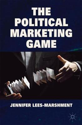The Political Marketing Game (Paperback)
