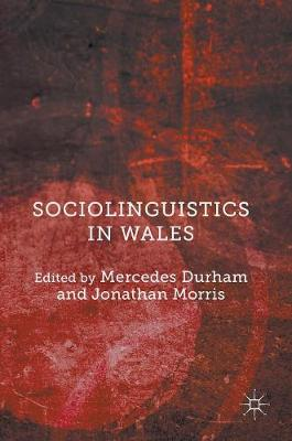 Sociolinguistics in Wales (Hardback)