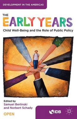 The Early Years: Child Well-Being and the Role of Public Policy (Hardback)
