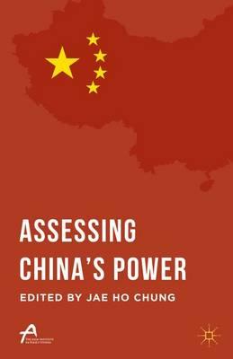 Assessing China's Power - Asan-Palgrave Macmillan Series (Paperback)