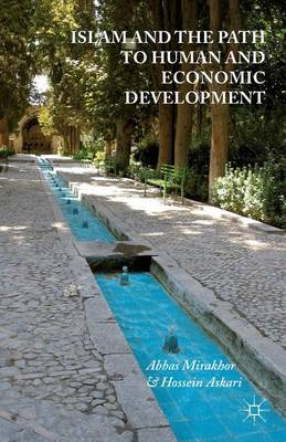 Islam and the Path to Human and Economic Development (Paperback)
