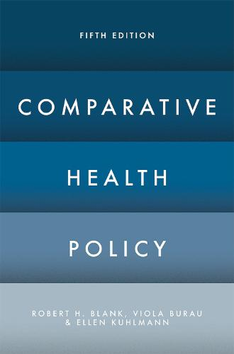 Comparative Health Policy (Hardback)