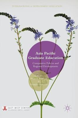 Asia Pacific Graduate Education: Comparative Policies and Regional Developments - International and Development Education (Hardback)