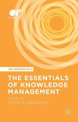The Essentials of Knowledge Management - OR Essentials (Hardback)