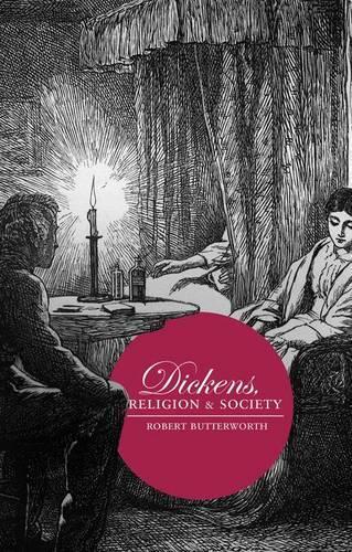 Dickens, Religion and Society (Hardback)