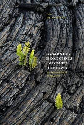 Domestic Homicides and Death Reviews: An International Perspective (Hardback)