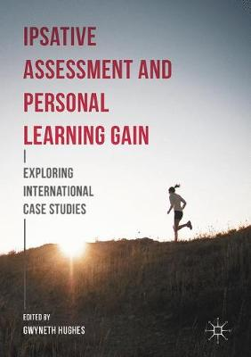 Ipsative Assessment and Personal Learning Gain: Exploring International Case Studies (Hardback)