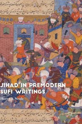 Jihad in Premodern Sufi Writings (Hardback)