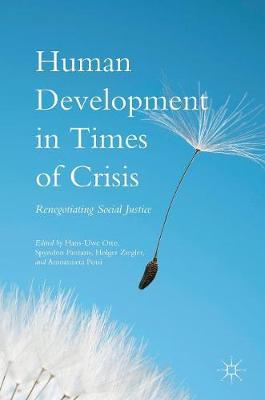 Human Development in Times of Crisis: Renegotiating Social Justice (Hardback)