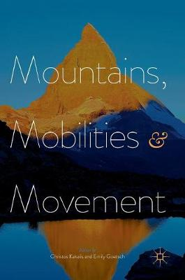 Mountains, Mobilities and Movement (Hardback)
