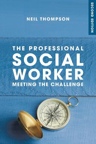 The Professional Social Worker (Paperback)