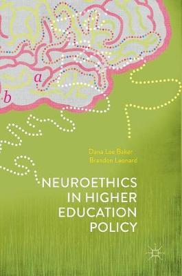 Neuroethics in Higher Education Policy (Hardback)