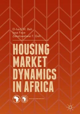 Housing Market Dynamics in Africa (Paperback)
