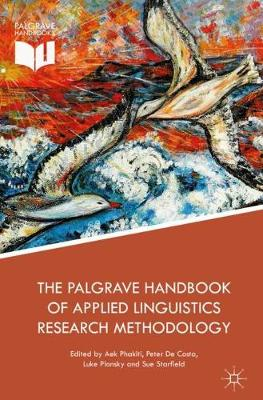 The Palgrave Handbook of Applied Linguistics Research Methodology (Hardback)