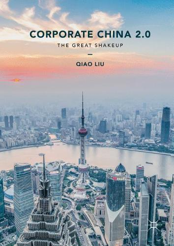 Corporate China 2.0: The Great Shakeup (Paperback)