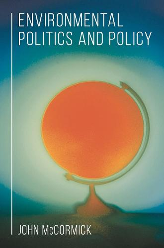 Environmental Politics and Policy (Hardback)