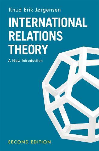 International Relations Theory: A New Introduction (Hardback)