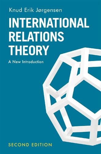 International Relations Theory: A New Introduction (Paperback)