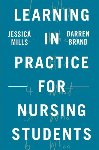 Learning in Practice for Nursing Students (Paperback)