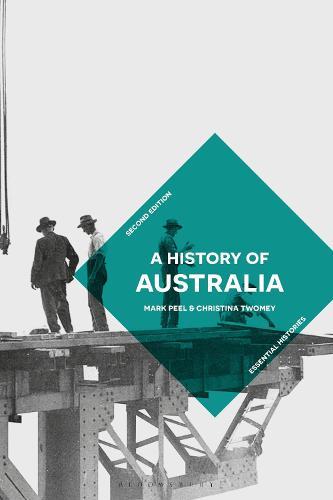 A History of Australia - Palgrave Essential Histories series (Hardback)