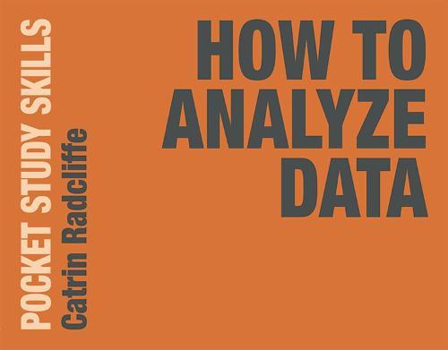 How to Analyze Data - Pocket Study Skills (Paperback)