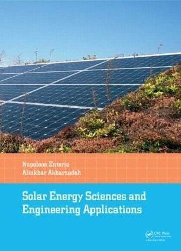 Solar Energy Sciences and Engineering Applications (Hardback)