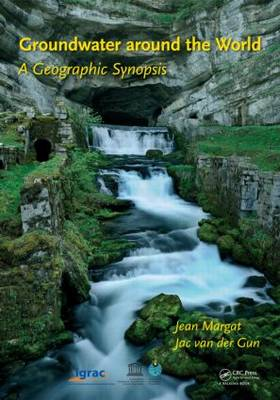 Groundwater around the World: A Geographic Synopsis (Hardback)