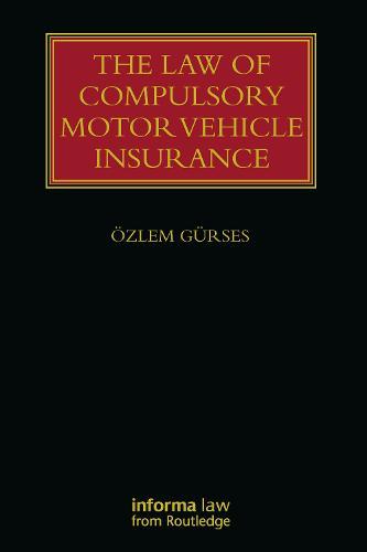 The Law of Motor Vehicle Insurance - Lloyd's Insurance Law Library (Hardback)