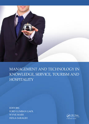 Management and Technology in Knowledge, Service, Tourism & Hospitality (Hardback)