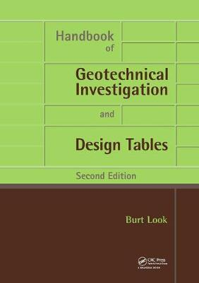 Handbook of Geotechnical Investigation and Design Tables: Second Edition (Paperback)