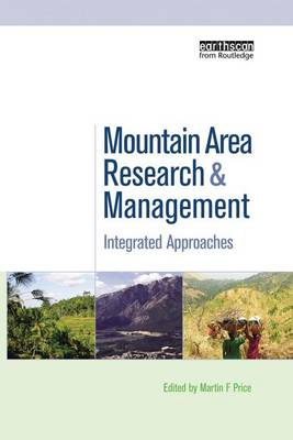 Mountain Area Research and Management: Integrated Approaches (Paperback)