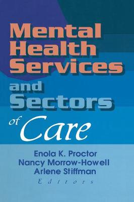 Mental Health Services and Sectors of Care (Paperback)