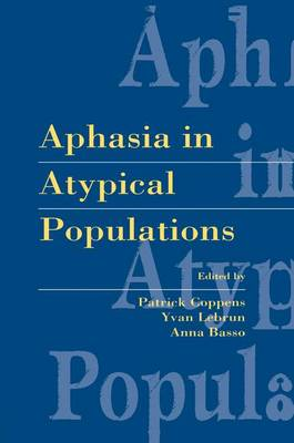 Aphasia in Atypical Populations (Paperback)