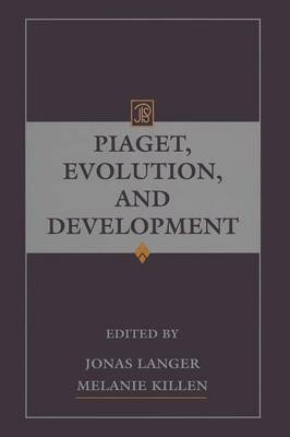 Piaget, Evolution, and Development - Jean Piaget Symposia Series (Paperback)