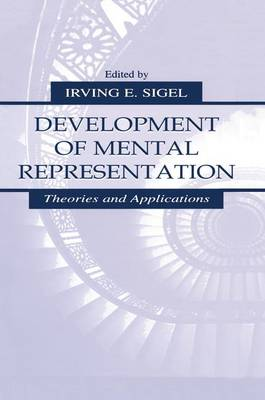 Development of Mental Representation: Theories and Applications (Paperback)