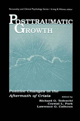 Cover Posttraumatic Growth: Positive Changes in the Aftermath of Crisis