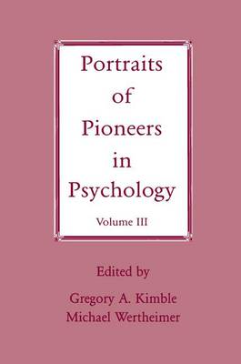 Portraits of Pioneers in Psychology: Volume III (Paperback)