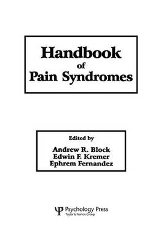 Handbook of Pain Syndromes: Biopsychosocial Perspectives (Paperback)