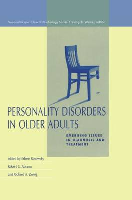 Personality Disorders in Older Adults: Emerging Issues in Diagnosis and Treatment (Paperback)