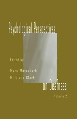 Psychological Perspectives on Deafness: Volume II (Paperback)